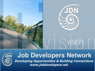 Job Developers Network Developing Opportunities & Building Connections jobdevelopers