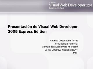 Presentación de Visual Web Developer 2005 Express Edition