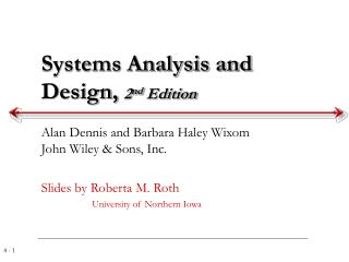 Systems Analysis and Design,  2 nd  Edition