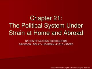 Chapter 21:  The Political System Under Strain at Home and Abroad