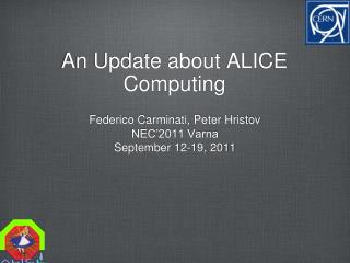 An Update about ALICE Computing