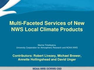 Multi-Faceted Services of New NWS Local Climate Products
