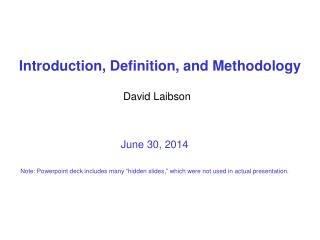 Introduction, Definition, and Methodology