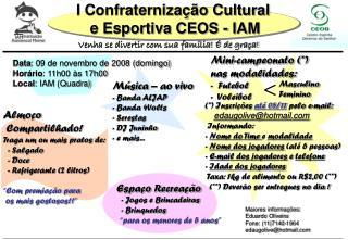 I Confraterniza��o Cultural  e Esportiva CEOS - IAM