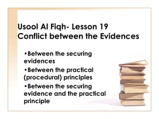 Usool Al Fiqh- Lesson 19 Conflict between the Evidences