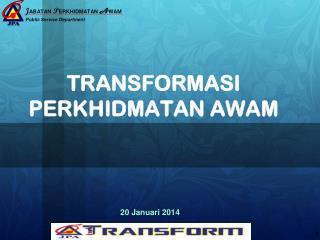 transformasI PERKHIDMATAN AWAM