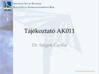 Tájékoztató AK011