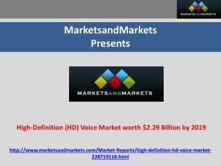 High-Definition (HD) Voice Market worth $2.29 Billion by 201