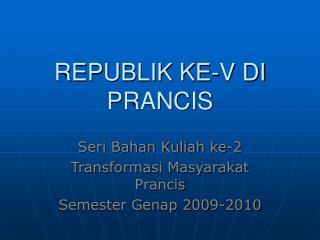 REPUBLIK KE-V DI PRANCIS