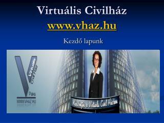 Virtuális Civilház vhaz.hu