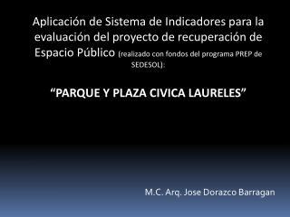 M.C. Arq. Jose Dorazco Barragan