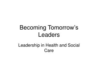 Becoming Tomorrow's Leaders