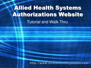 Allied Health Systems Authorizations Website