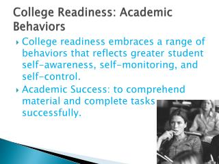 College Readiness: Academic Behaviors