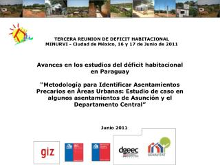 Avances en los estudios del déficit habitacional en Paraguay