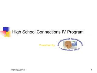 High School Connections IV Program
