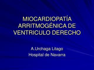 MIOCARDIOPAT A ARRITMOG NICA DE VENTRICULO DERECHO