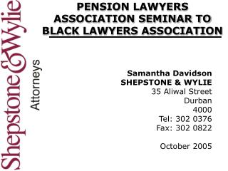 PENSION LAWYERS ASSOCIATION SEMINAR TO BLACK LAWYERS ASSOCIATION