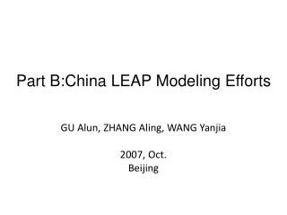 Part B:China LEAP Modeling Efforts