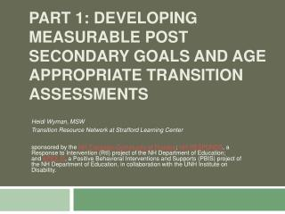 Part 1: Developing Measurable Post Secondary Goals and Age Appropriate Transition Assessments