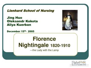 Lienhard School of Nursing Jing Huo Oleksandr Kokota Aliya Kuerban December 15 th,   2005
