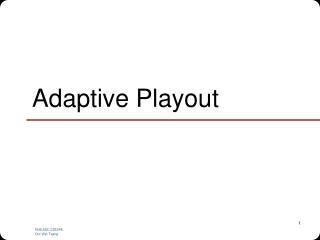 Adaptive Playout