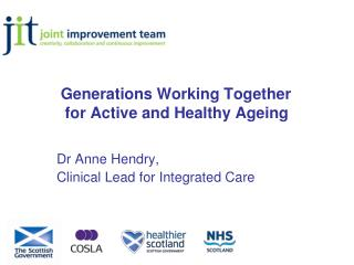 Generations Working Together          for Active and Healthy Ageing