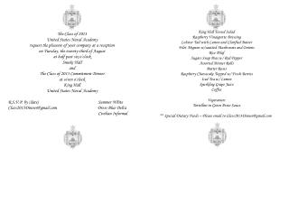 The Class of 2013  United States Naval Academy request the pleasure of your company at a reception