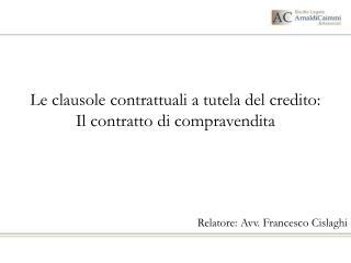 Le clausole contrattuali a tutela del credito:  Il contratto di compravendita