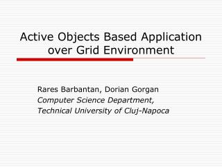 Active Objects Based Application over Grid Environment