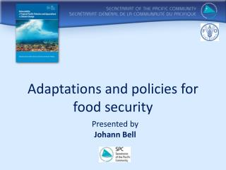 Adaptations and  policies  for         food security