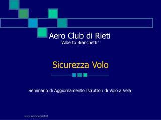 """Aero Club di Rieti """"Alberto Bianchetti"""" Seminario di Aggiornamento Istruttori di Volo a Vela"""