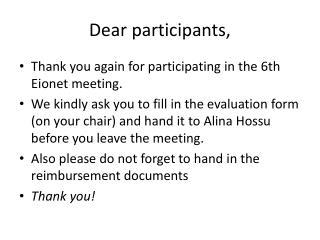 Dear participants ,