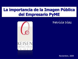 La importancia de la Imagen Pública del Empresario  PyME