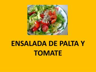 ENSALADA DE PALTA Y TOMATE