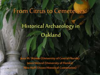 From Citrus to Cemeteries: