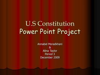 U.S Constitution Power Point Project