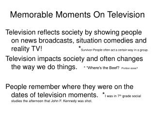 Memorable Moments On Television
