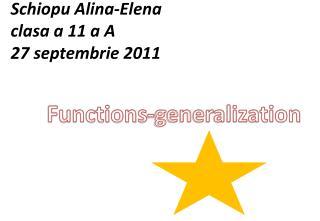 Schiopu  Alina-Elena clasa a 11 a  A 27 septembrie 2011