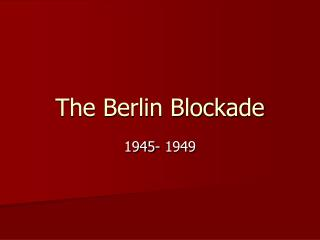 The Berlin Blockade