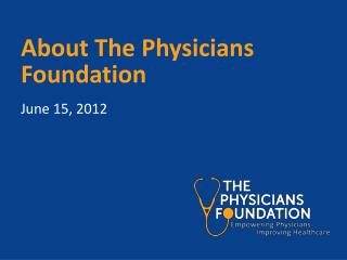 About The Physicians Foundation