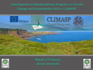 """Development of Interdisciplinary Program on Climate Change and Sustainability Policy- CLIMASP"""""""