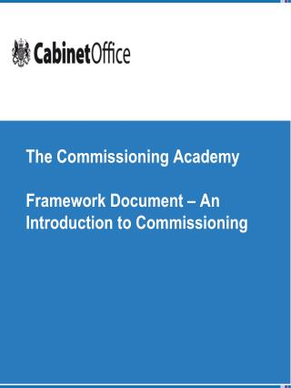 The Commissioning Academy Framework Document – An Introduction to Commissioning