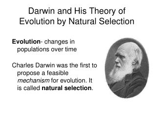 Darwin and His Theory of Evolution by Natural Selection