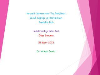 Kocaeli Üniversitesi Tıp Fakültesi Çocuk Sağlığı ve Hastalıkları  Anabilim Dalı