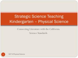 Strategic Science Teaching Kindergarten – Physical Science
