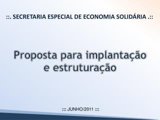::. Secretaria Especial de Economia Solidária .::
