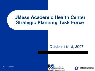 UMass Academic Health Center Strategic Planning Task Force