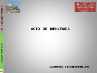 ACTO   DE   BIENVENIDA