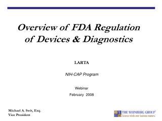 Overview of FDA Regulation of Devices  Diagnostics